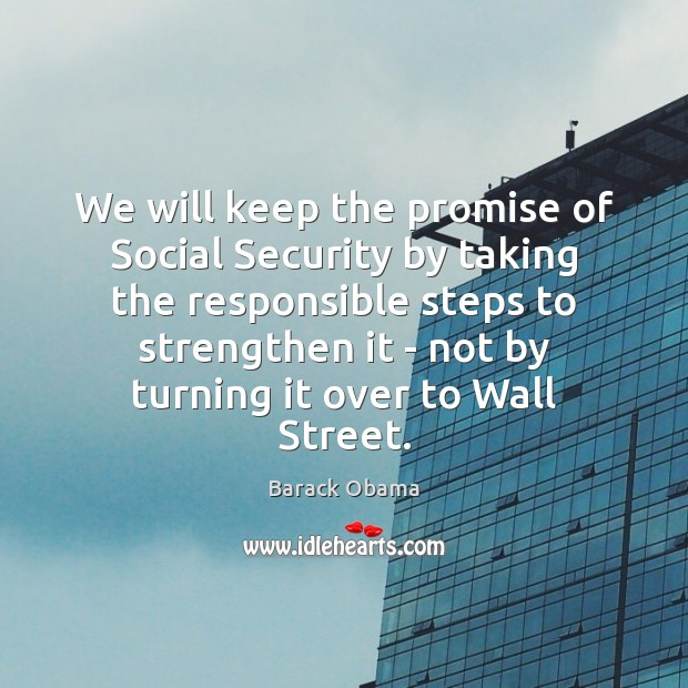 Image, We will keep the promise of Social Security by taking the responsible