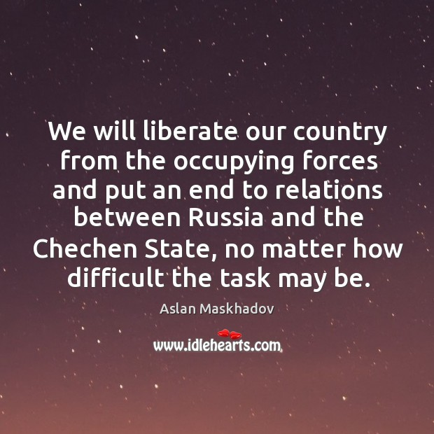 Image, We will liberate our country from the occupying forces and put an end to relations between