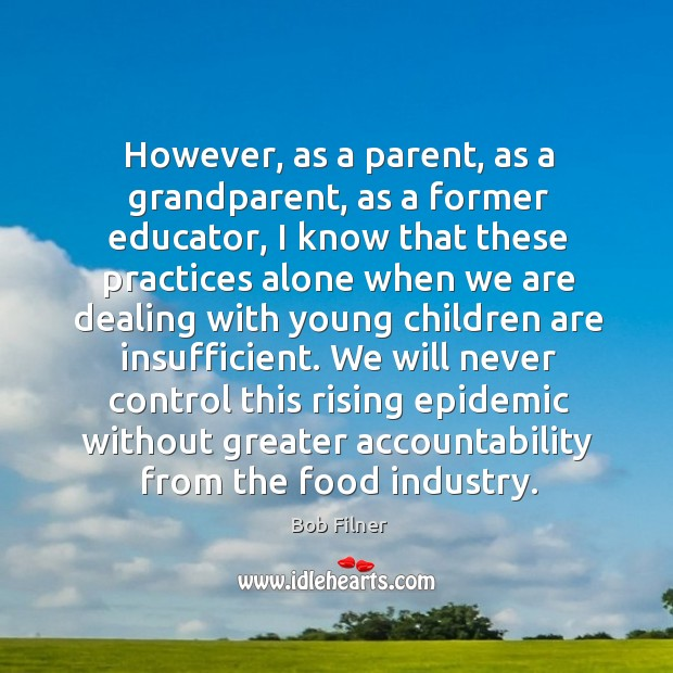 Image, We will never control this rising epidemic without greater accountability from the food industry.