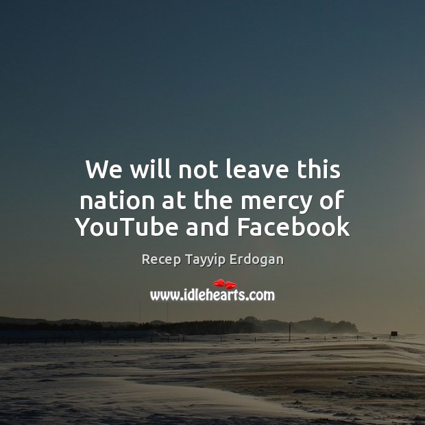 Picture Quote by Recep Tayyip Erdogan