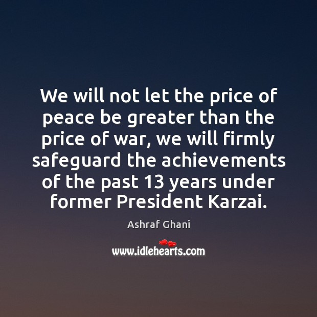 Image, We will not let the price of peace be greater than the