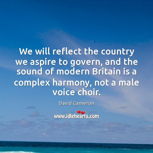 Image, We will reflect the country we aspire to govern, and the sound