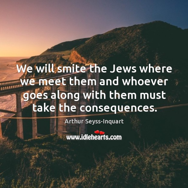 Image, We will smite the Jews where we meet them and whoever goes