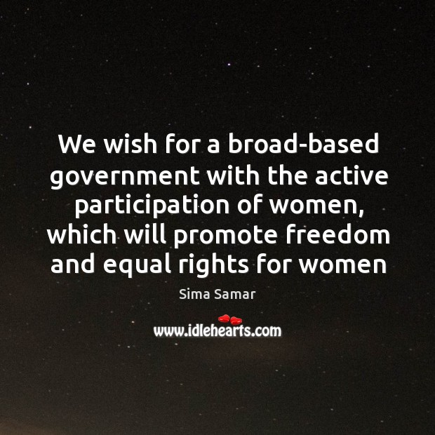 Image, We wish for a broad-based government with the active participation of women,