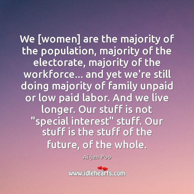 Image, We [women] are the majority of the population, majority of the electorate,