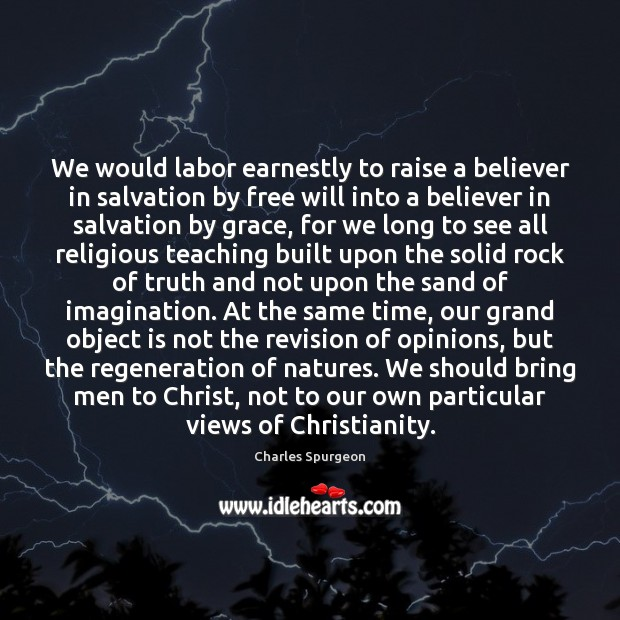 We would labor earnestly to raise a believer in salvation by free Image
