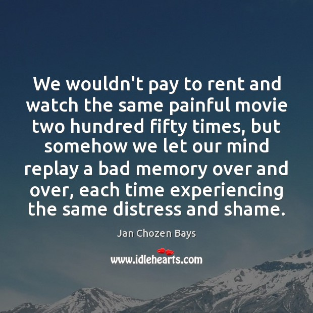 Image, We wouldn't pay to rent and watch the same painful movie two