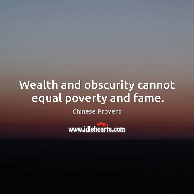 wealth and fame