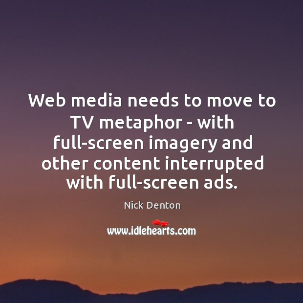 Web media needs to move to TV metaphor – with full-screen imagery Image