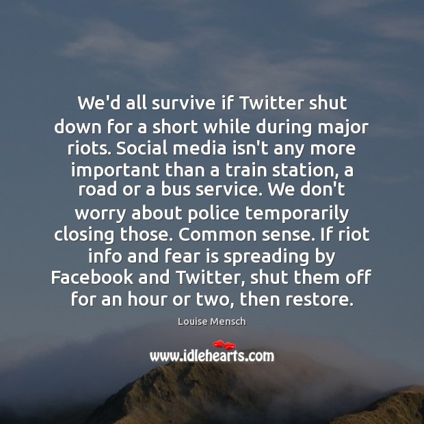 We'd all survive if Twitter shut down for a short while during Fear Quotes Image
