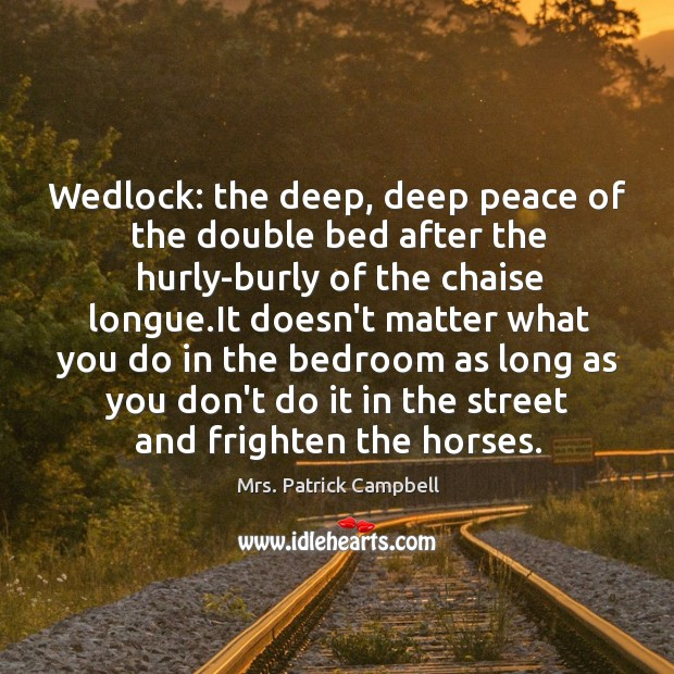 Wedlock: the deep, deep peace of the double bed after the hurly-burly Image