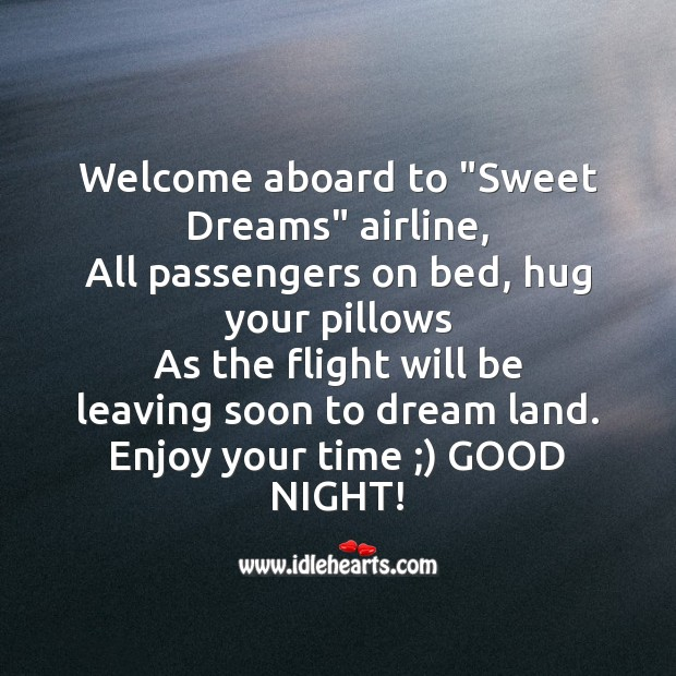 "Image, Welcome aboard to ""sweet dreams"" airline"