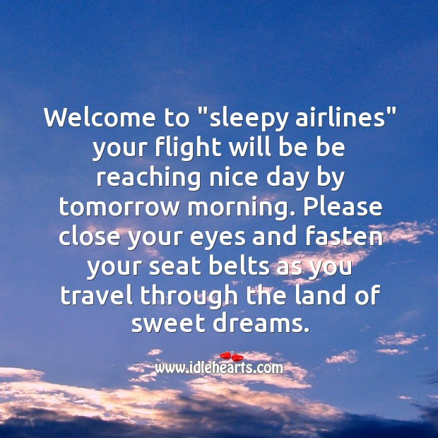 Image, Welcome to sleepy airlines