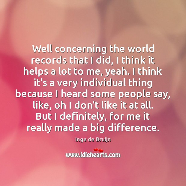 Well concerning the world records that I did, I think it helps Image