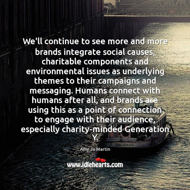 Image, We'll continue to see more and more brands integrate social causes, charitable