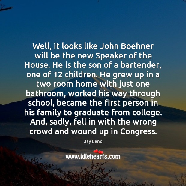 Image, Well, it looks like John Boehner will be the new Speaker of