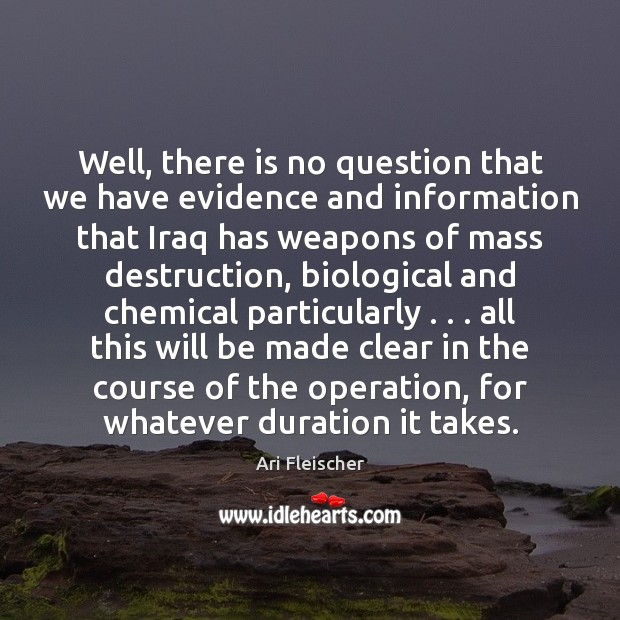 Image, Well, there is no question that we have evidence and information that