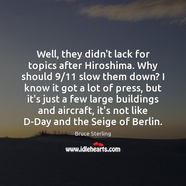 Well, they didn't lack for topics after Hiroshima. Why should 9/11 slow them Image