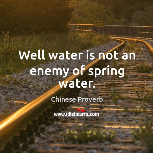 Well water is not an enemy of spring water. Image