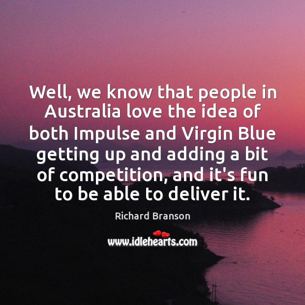Well, we know that people in Australia love the idea of both Image
