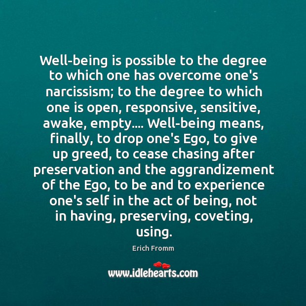 Image, Well-being is possible to the degree to which one has overcome one's