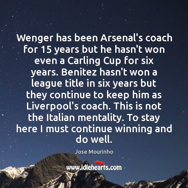 Wenger has been Arsenal's coach for 15 years but he hasn't won even Image