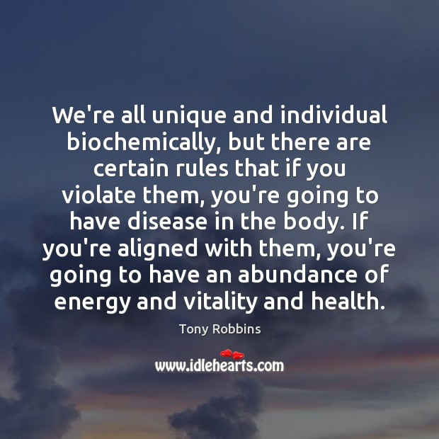 Image, We're all unique and individual biochemically, but there are certain rules that