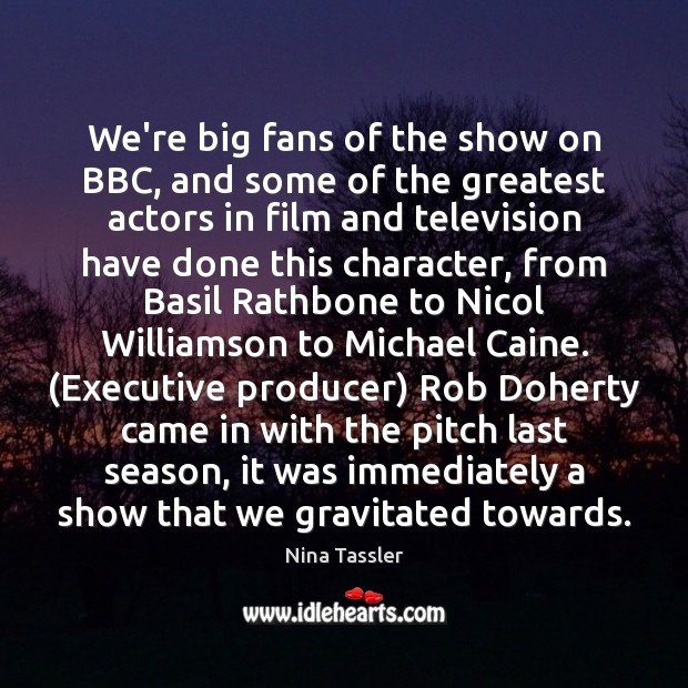We're big fans of the show on BBC, and some of the Image