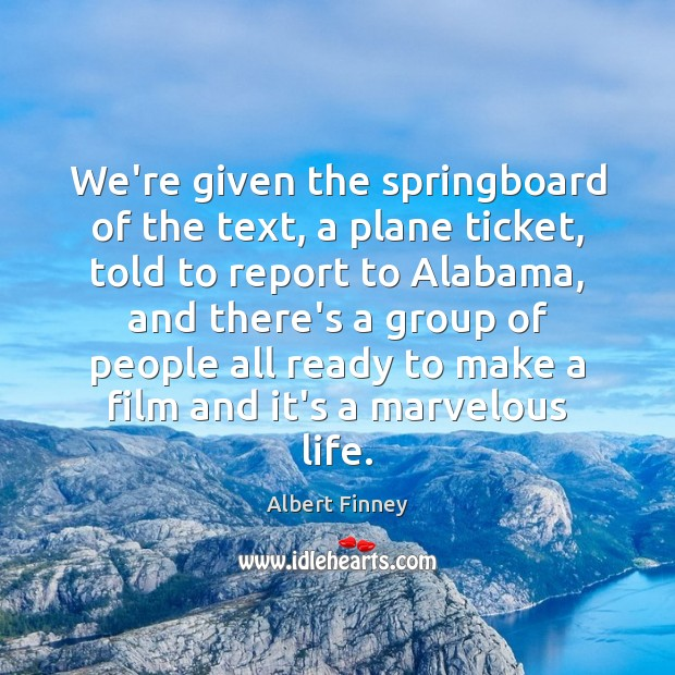 We're given the springboard of the text, a plane ticket, told to Image