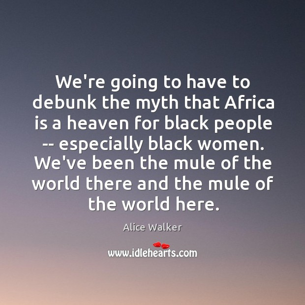 We're going to have to debunk the myth that Africa is a Image