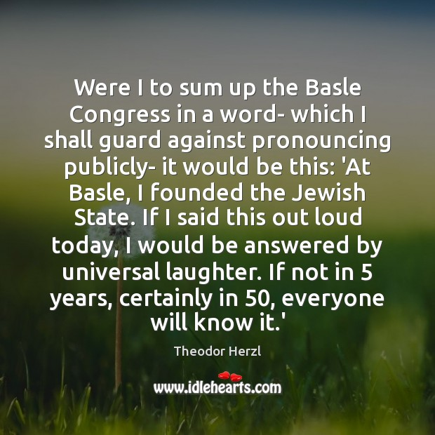 Image, Were I to sum up the Basle Congress in a word- which