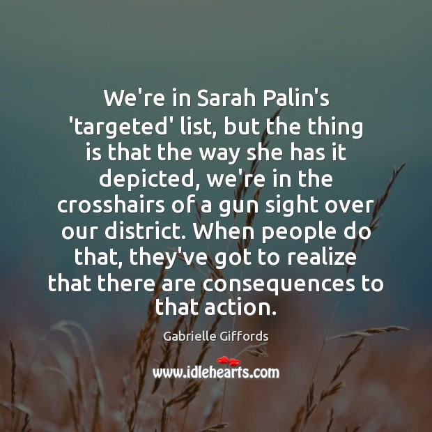 We're in Sarah Palin's 'targeted' list, but the thing is that the Image