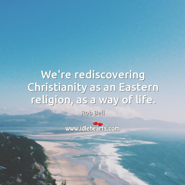 christianity as a religion and a way of living