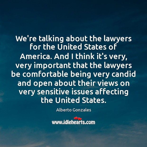 Image, We're talking about the lawyers for the United States of America. And