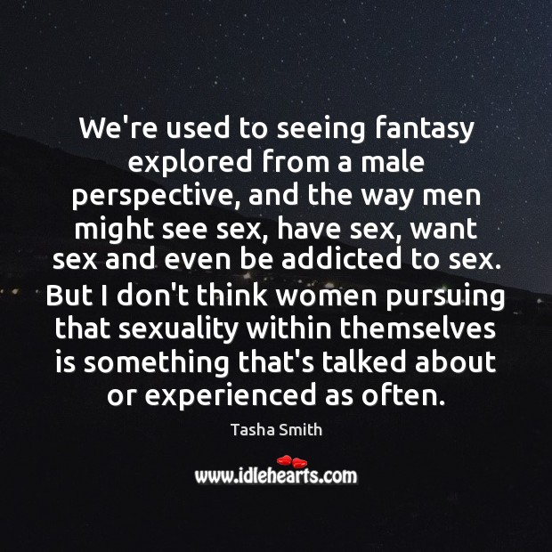 We're used to seeing fantasy explored from a male perspective, and the Image