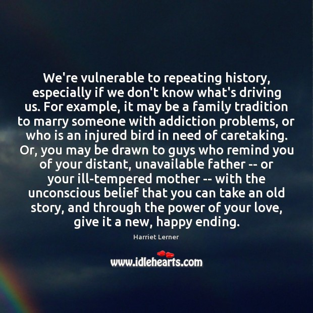 We're vulnerable to repeating history, especially if we don't know what's driving Image