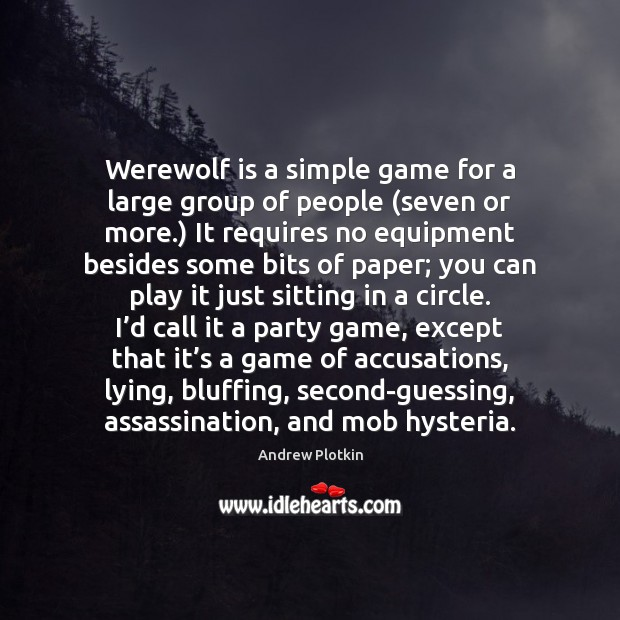 Image, Werewolf is a simple game for a large group of people (seven