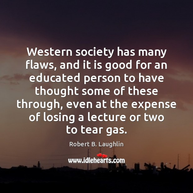 Image, Western society has many flaws, and it is good for an educated