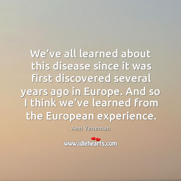 Image, We've all learned about this disease since it was first discovered several years ago in europe.