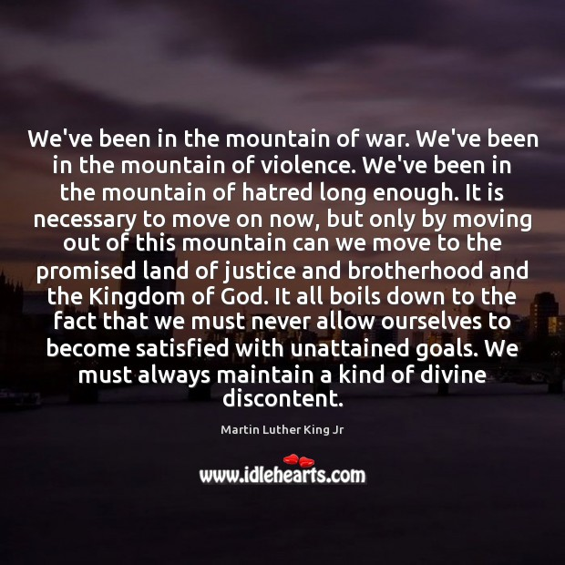 We've been in the mountain of war. We've been in the mountain Move On Quotes Image