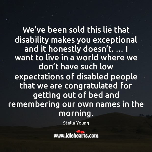 We've been sold this lie that disability makes you exceptional and Image