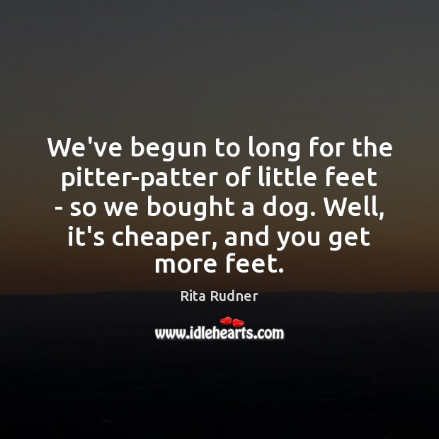 We've begun to long for the pitter-patter of little feet – so Image