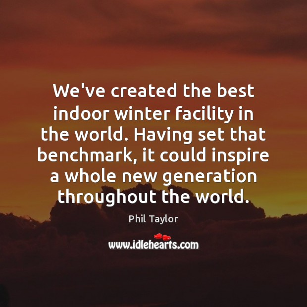 Image, We've created the best indoor winter facility in the world. Having set