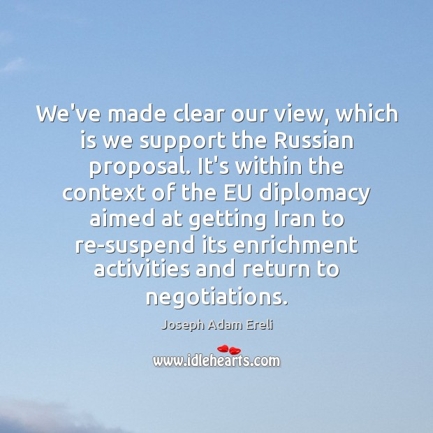 Image, We've made clear our view, which is we support the Russian proposal.