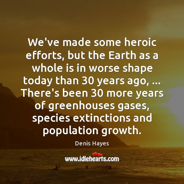 Image, We've made some heroic efforts, but the Earth as a whole is