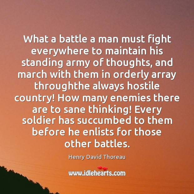 Image, What a battle a man must fight everywhere to maintain his standing