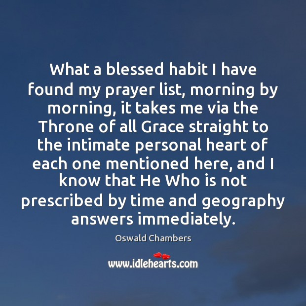 What a blessed habit I have found my prayer list, morning by Image