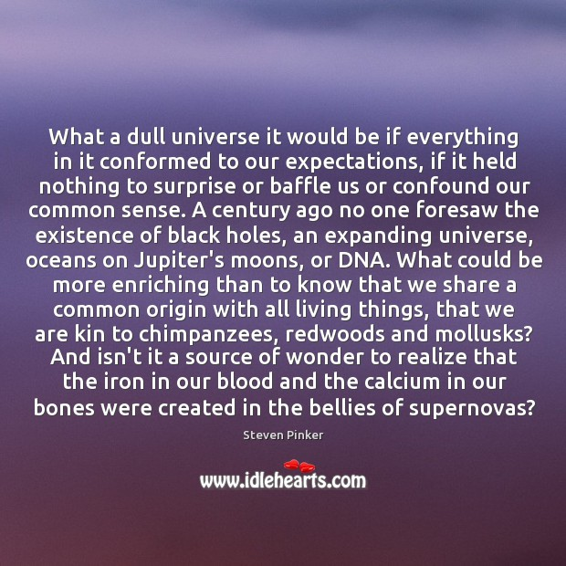What a dull universe it would be if everything in it conformed Image