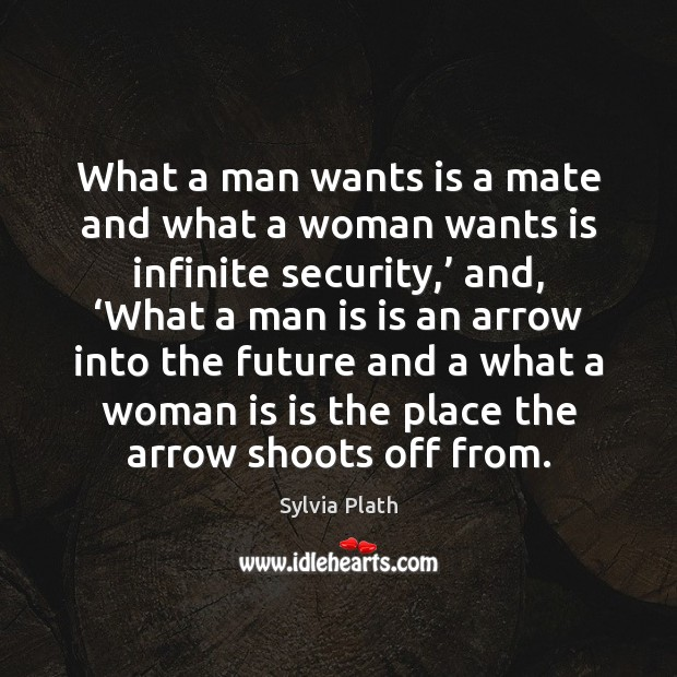 What a man wants is a mate and what a woman wants Image