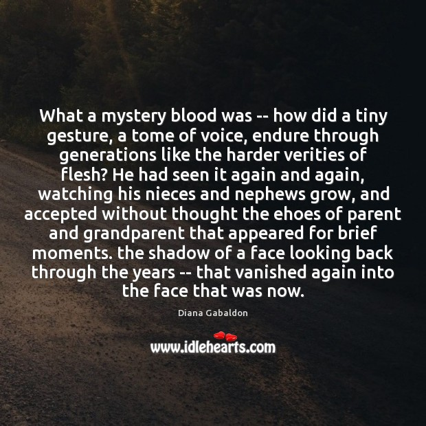 Image, What a mystery blood was — how did a tiny gesture, a
